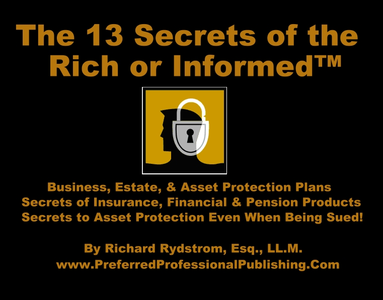 ca asset protection plans 13 secrets of rich or informed attorney rich  rydstrom